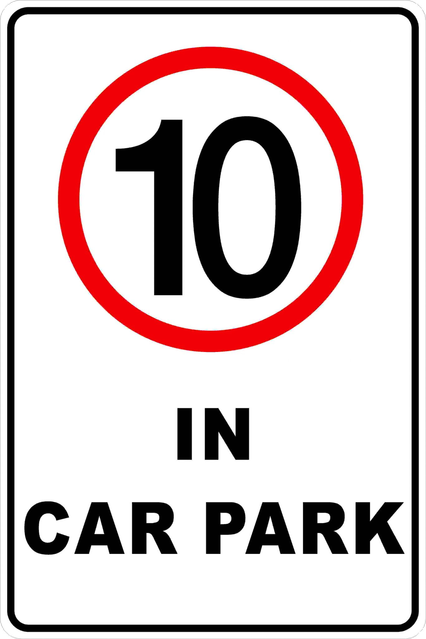 Parking Signs|Traffic Signs CAR PARK SPEED LIMIT
