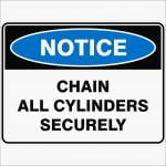 Notice Signs CHAIN ALL CYLINDERS SECURELY