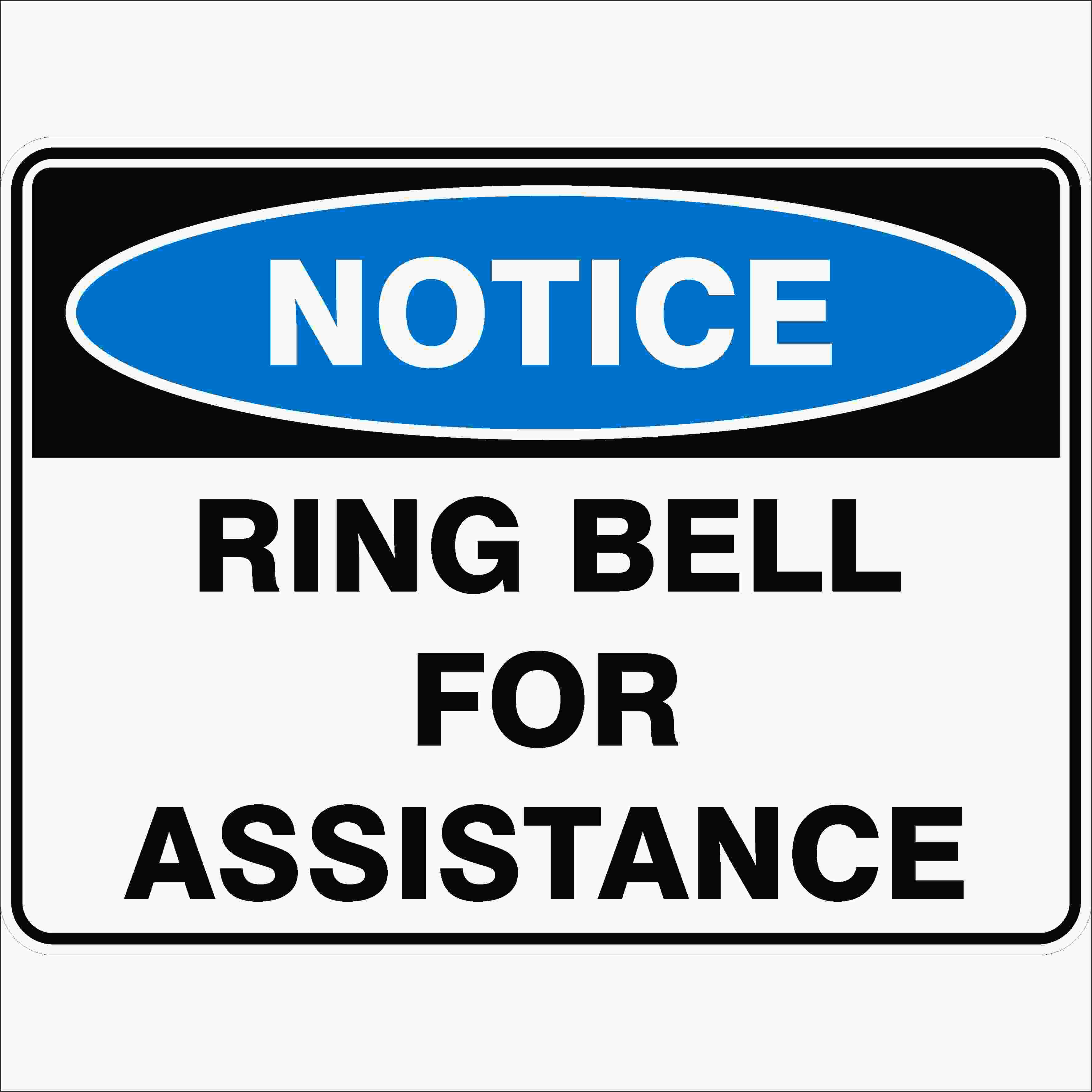 Notice Signs RING BELL FOR ASSISTANCE