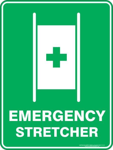 Emergency Signs EMERGENCY STRETCHER