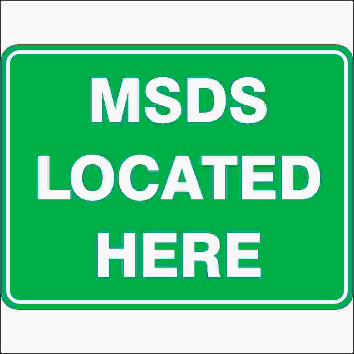 Emergency Signs MSDS LOCATED HERE