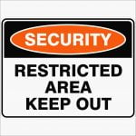 Security Signs RESTRICTED AREA KEEP OUT