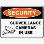 Security Signs SURVEILLANCE CAMERAS IN USE