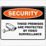 Security Signs THESE PREMISES ARE PROTECTED BY VIDEO SURVEILLANCE