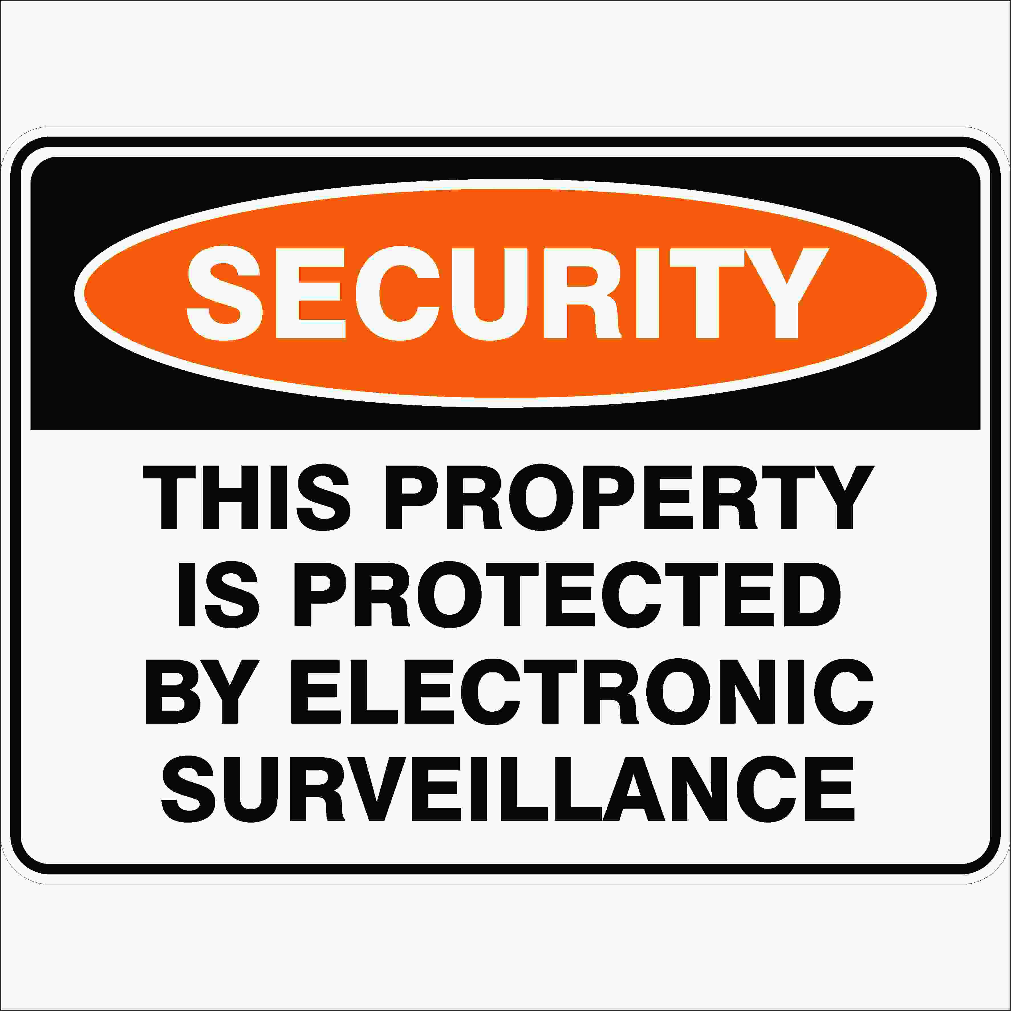 Security Signs THIS PROPERTY IS PROTECTED BY ELECTRONIC SURVEILLANCE