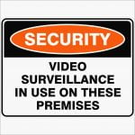 Security Signs VIDEO SURVEILLANCE IN USE ON THESE PREMISES