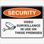 Security Signs VIDEO SURVEILLANCE IN USE ON THESE PREMISES - 2