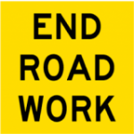 Temporary Traffic Signs END ROAD WORK
