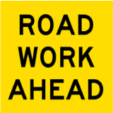 Temporary Traffic Signs ROAD WORK AHEAD