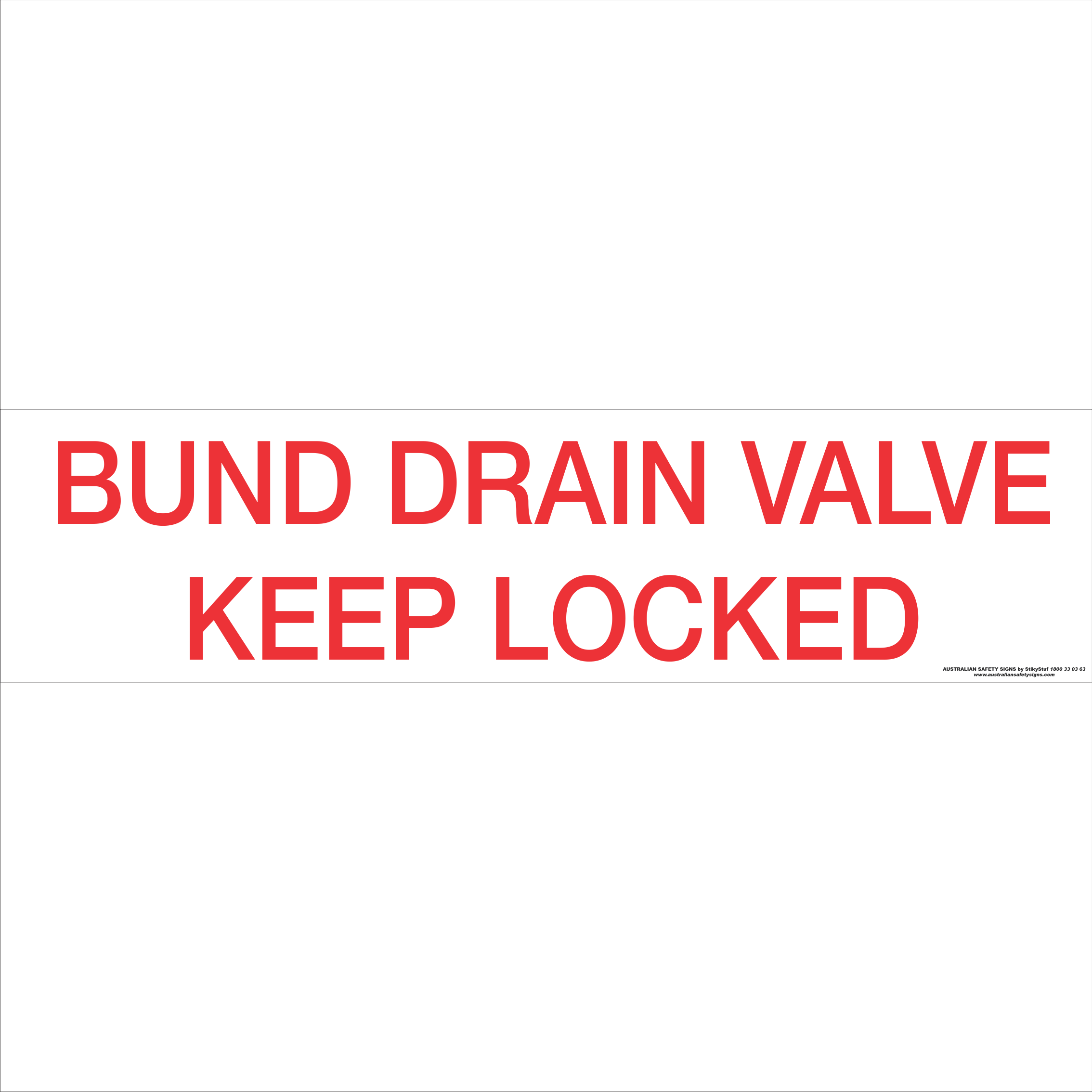 Miscellaneous Signs BUND DRAIN VALVE KEEP LOCKED