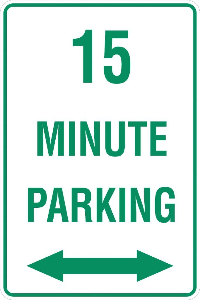 15 Minute Parking Discount Safety Signs New Zealand