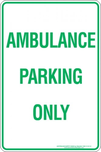 Parking Signs AMBULANCE PARKING ONLY