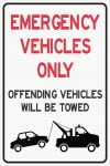Parking Signs EMERGENCY VEHICLES ONLY - OFFENDING VEHICLES WILL BE TOWED