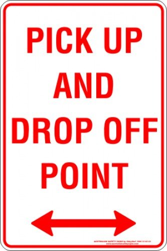 Parking Signs PICK UP AND DROP OFF POINT