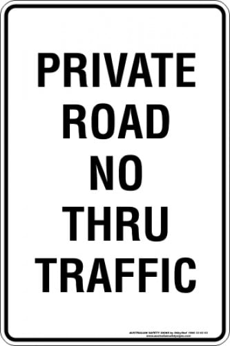 Parking Signs|Traffic Signs PRIVATE ROAD NO THRU TRAFFIC