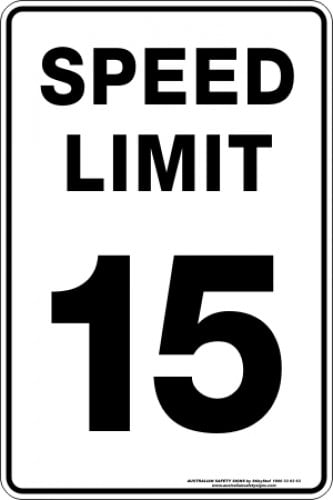 Parking Signs|Traffic Signs SPEED LIMIT 15