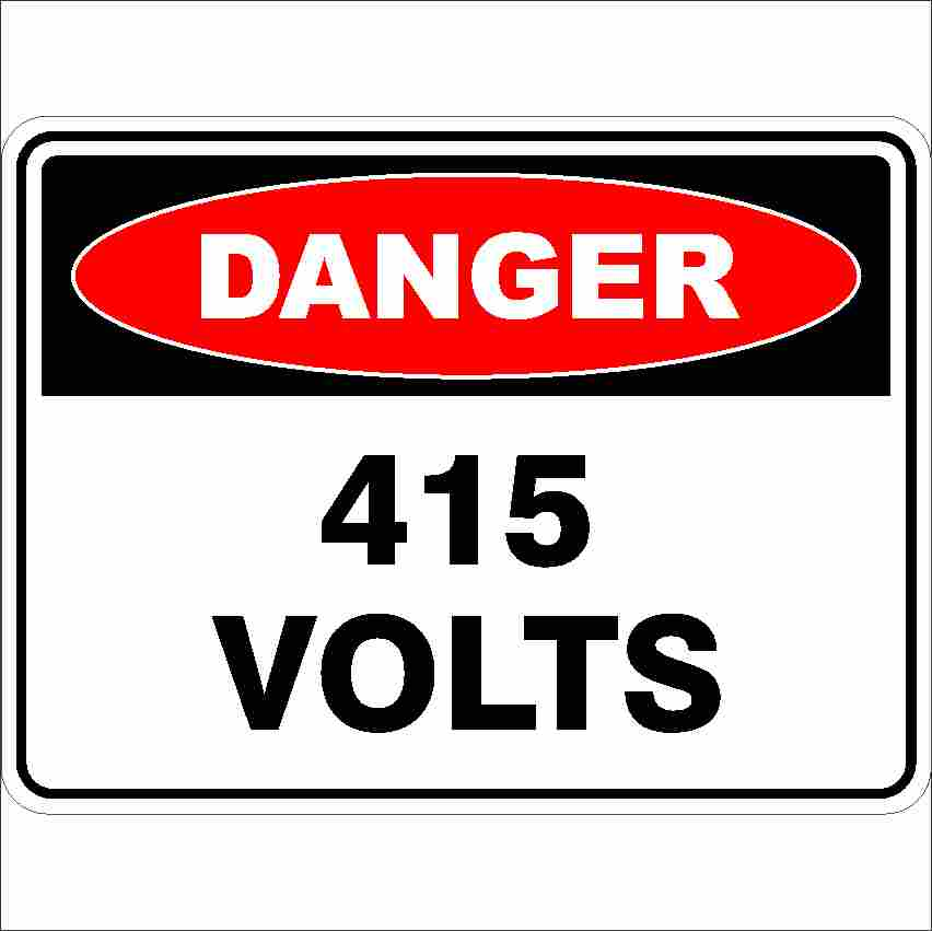 Danger Signs 415 VOLTS