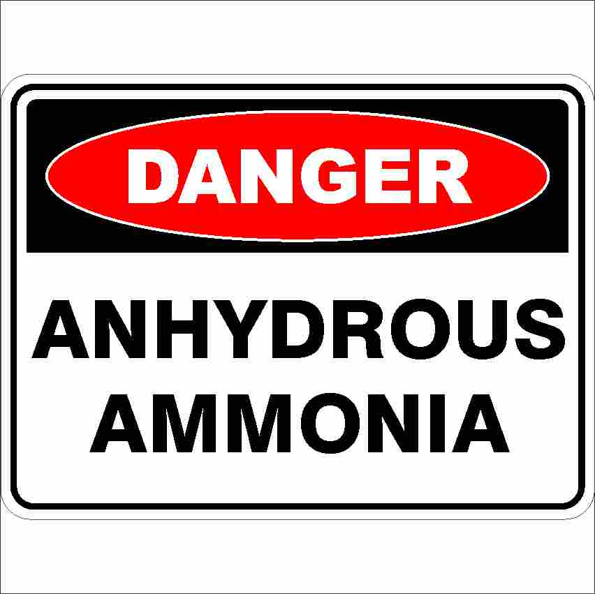 Danger Signs ANHYDROUS AMMONIA