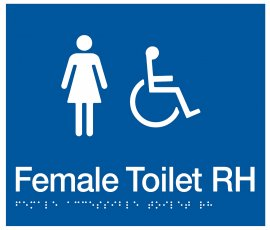 Braille Signs Female Accessible Toilet Right Hand Sign FDTRH-BLUE