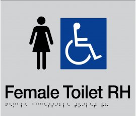 Braille Signs Female Accessible Toilet Right Hand Sign FDTRH-SILVER