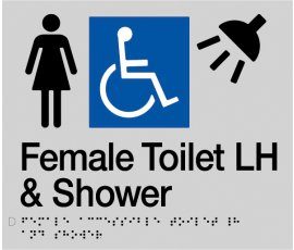 Braille Signs Female Accessible Toilet Left Hand & Shower Sign FDTSLH-SILVER