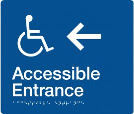 Braille Signs Accessible Entrance Left Sign AE-LEFT-BLUE