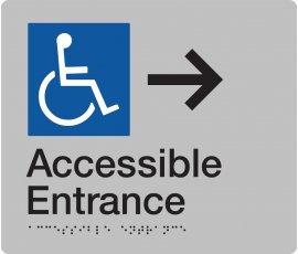 Braille Signs Accessible Entrance Right Sign AE-RIGHT-SILVER