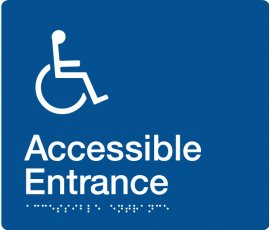 Braille Signs Accessible Entrance Sign AE-BLUE