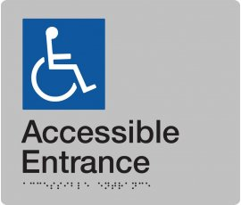 Braille Signs Accessible Entrance Sign AE-SILVER