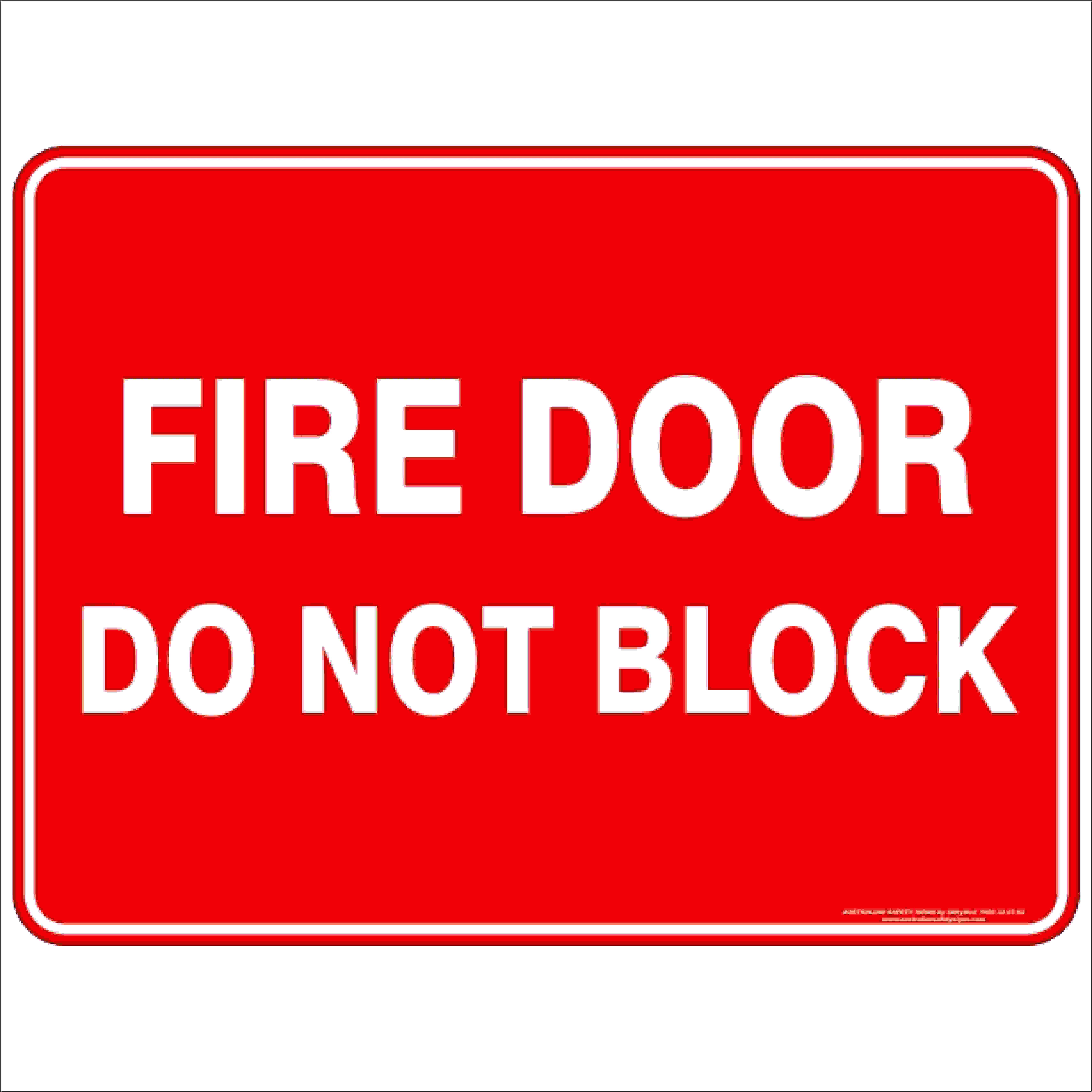 Do Not Block Door : Fire door do not block discount safety signs new zealand