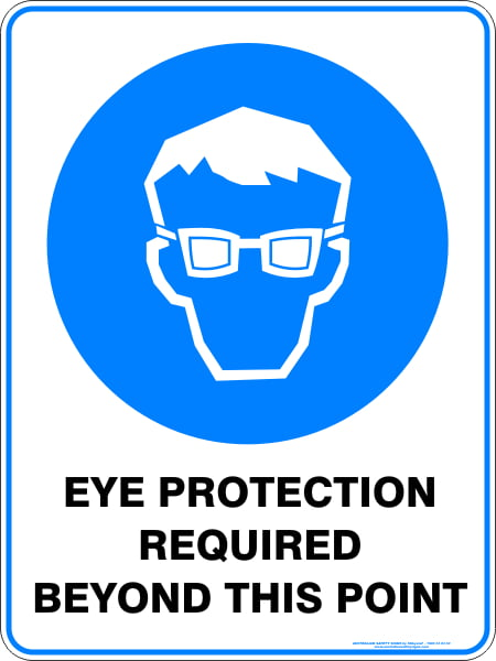 Mandatory Signs EYE PROTECTION REQUIRED