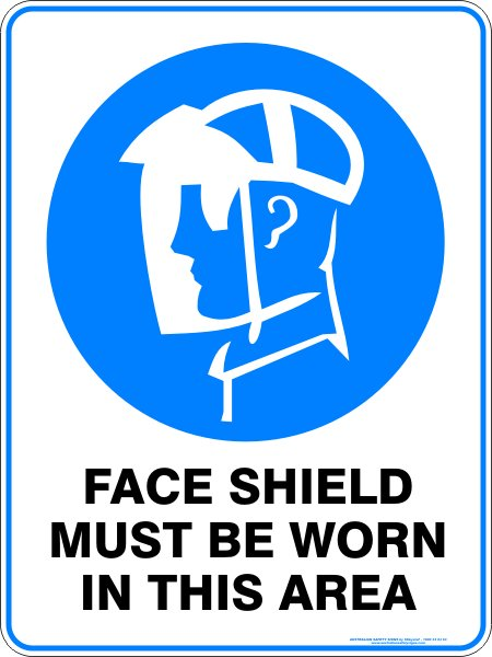 Mandatory Signs FACE SHIELD MUST BE WORN