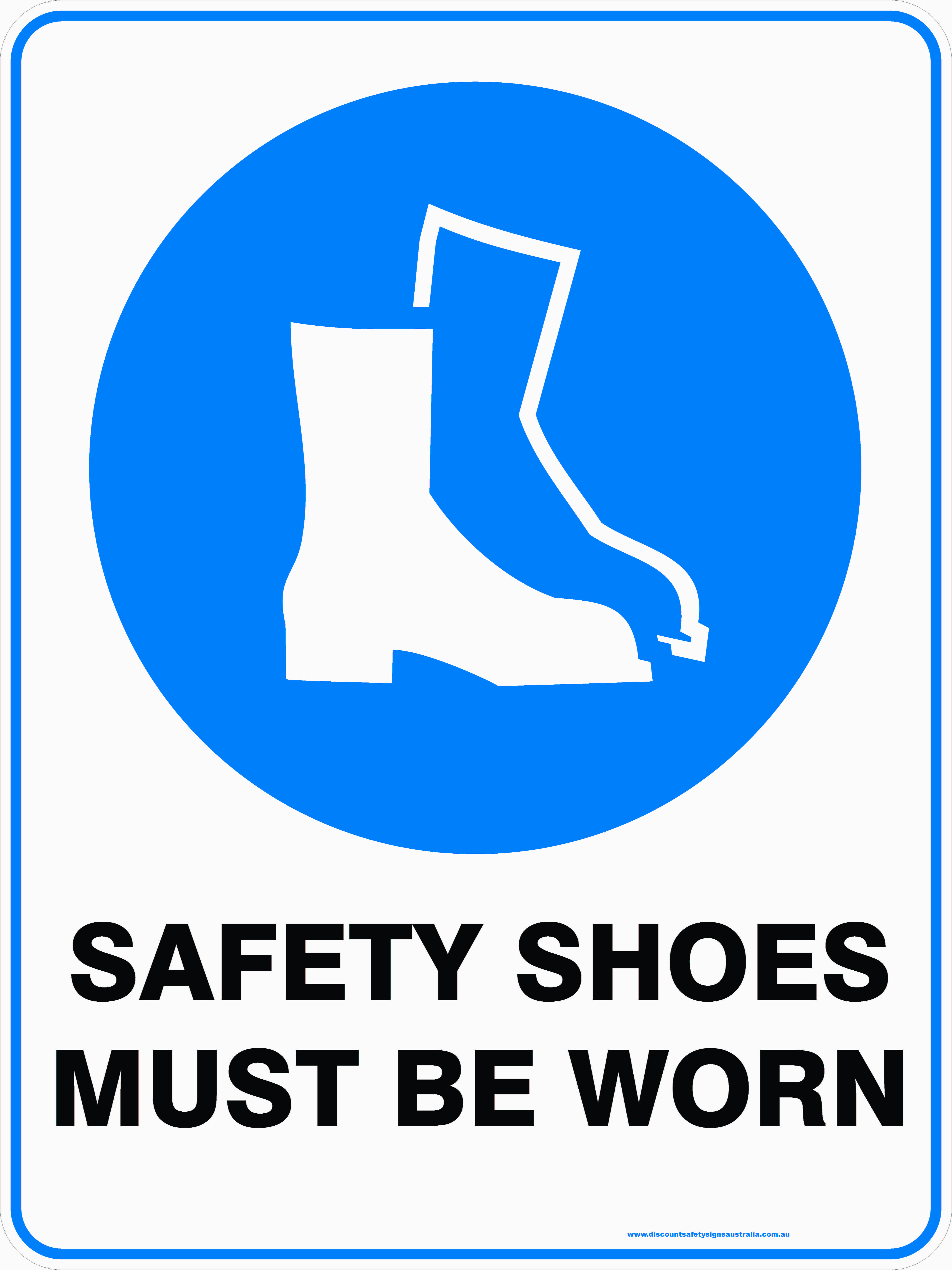 Mandatory Signs SAFETY SHOES MUST BE WORN