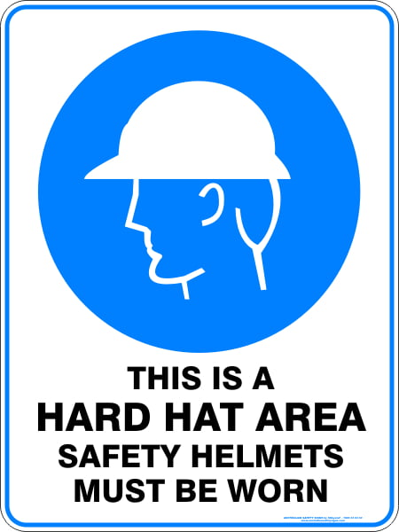 Mandatory Signs THIS IS A HARD HAT AREA SAFETY HELMETS MUST BE WORN