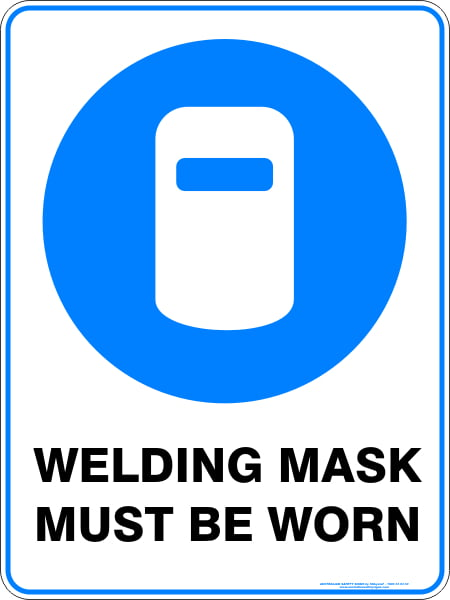 Mandatory Signs WELDING MASK MUST BE WORN