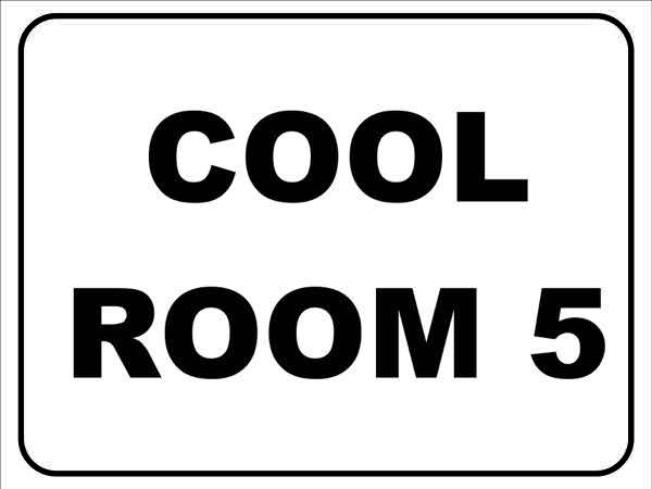 Miscellaneous Signs COOL ROOM 5