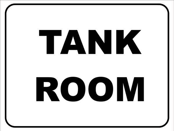 Miscellaneous Signs TANK ROOM