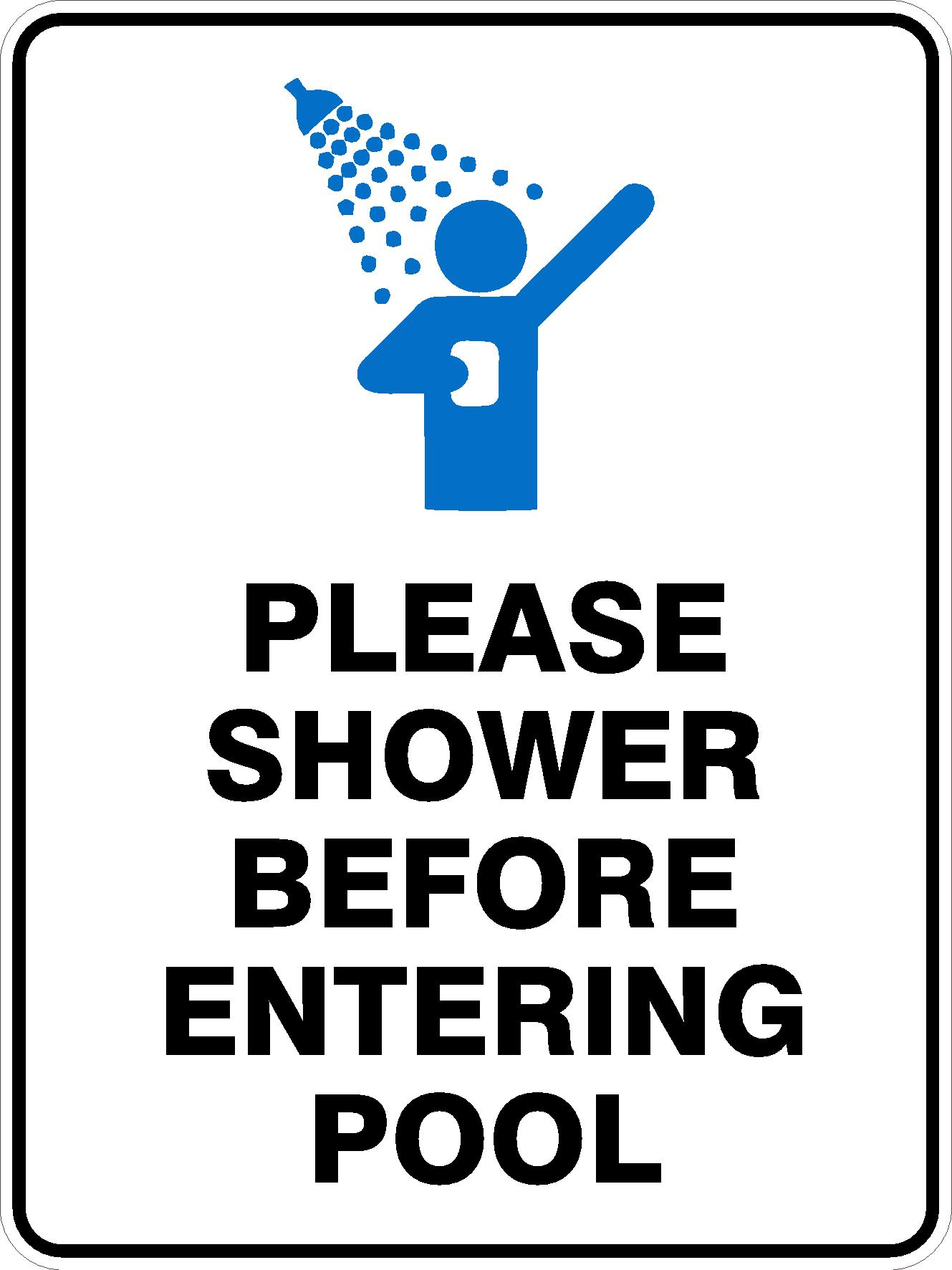 Pool Safety Signs PLEASE SHOWER BEFORE ENTERING POOL