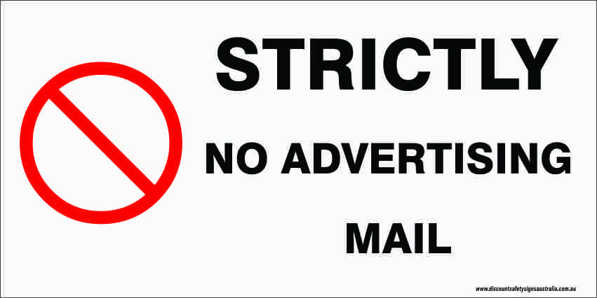 Miscellaneous Signs STRICTLY NO ADVERTISING MAIL – Long