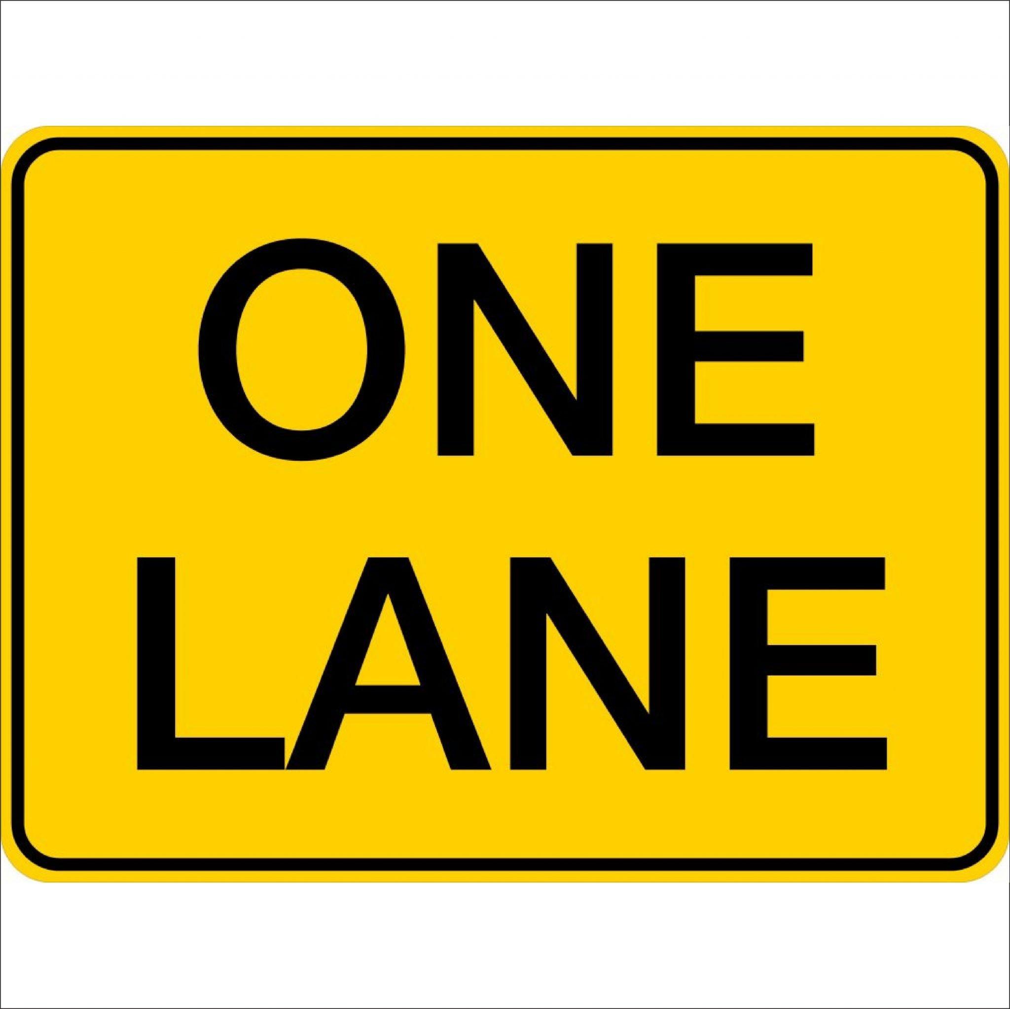 Traffic Signs ONE LANE
