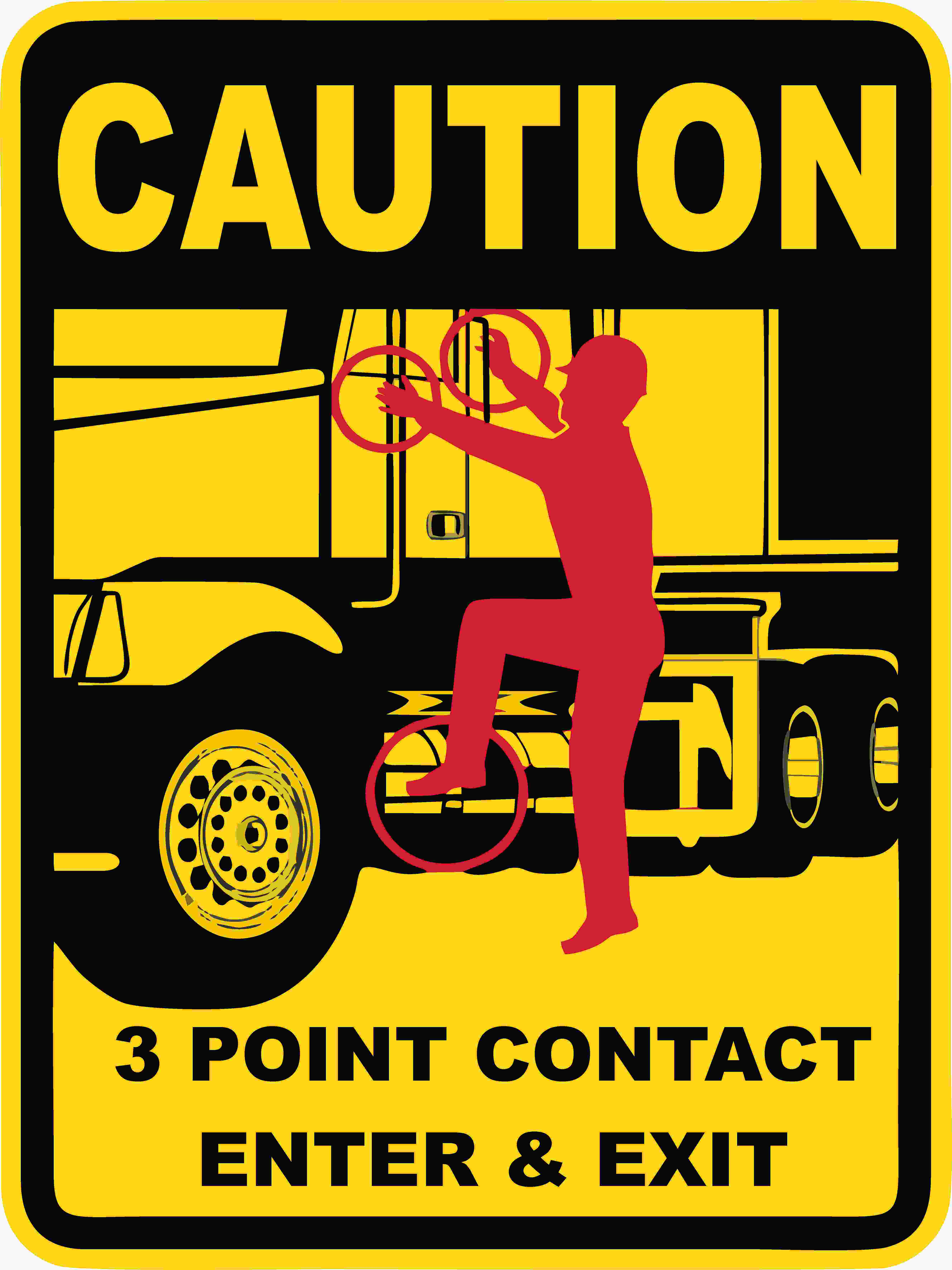 Warning Signs 3 POINT CONTACT ENTER & EXIT