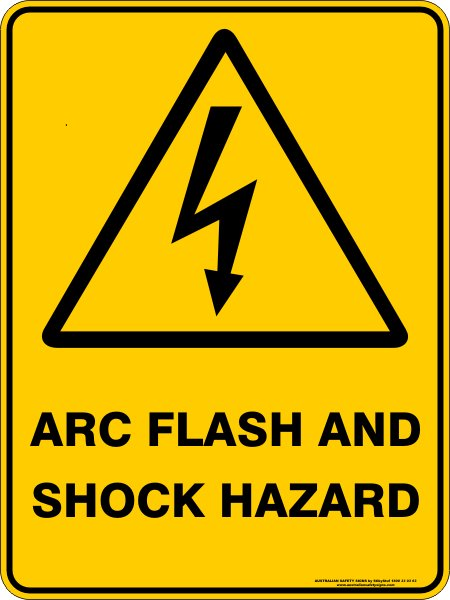 Warning Signs ARC FLASH AND SHOCK HAZARD