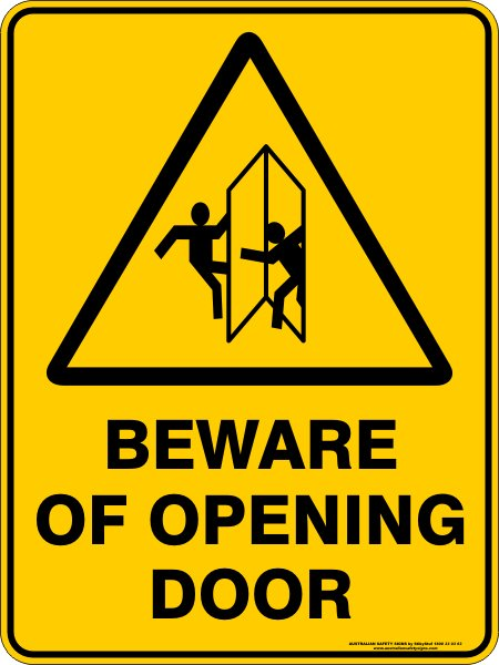 Warning Signs BEWARE OF OPENING DOOR