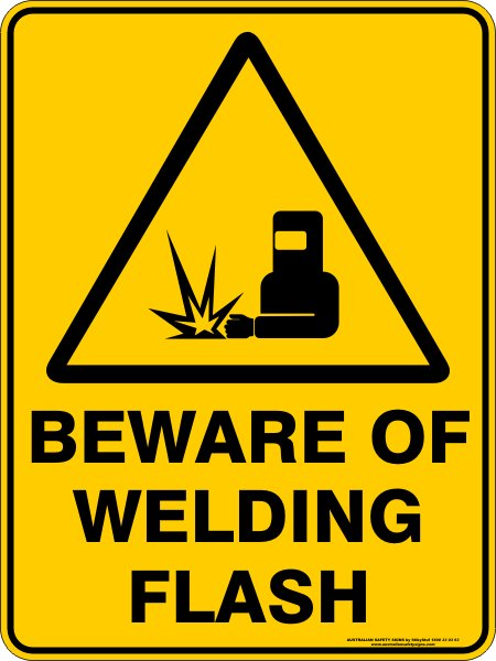 Warning Signs BEWARE OF WELDING FLASH