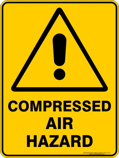 Warning Signs COMPRESSED AIR HAZARD