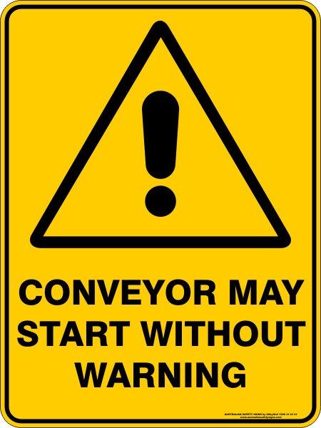 Warning Signs CONVEYOR MAY START WITHOUT WARNING