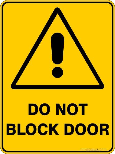 Warning Signs DO NOT BLOCK DOOR