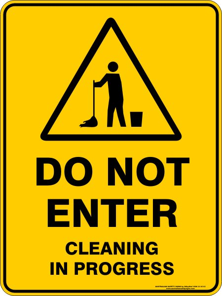 Warning Signs DO NOT ENTER CLEANING IN PROGRESS
