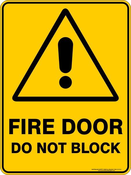 Warning Signs FIRE DOOR DO NOT BLOCK