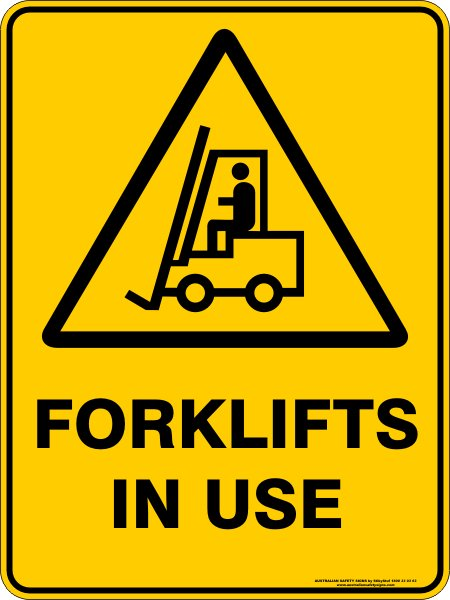 Warning Signs FORKLIFTS IN USE